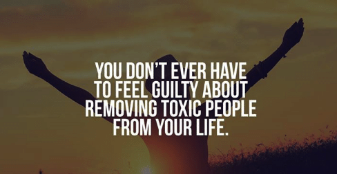 Removing toxic people from your life